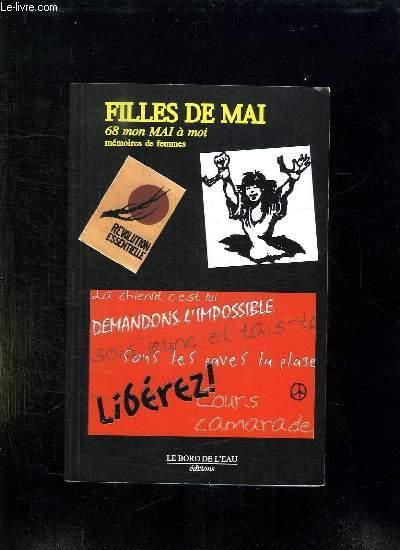 FILLES DE MAI. 68 DANS LA MEMOIRE DES FEMMES.