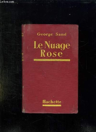 LE NUAGE ROSE.
