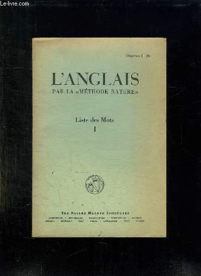 L ANGLAIS PAR LA METHODE NATURE. LISTES DES MOTS. CHAPITRES 1 à 20.