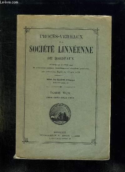 PROCES VERBAUX DE LA SOCIETE LINNEENNE DE BORDEAUX. TOME XCV: 1951 - 1952 - 1953 - 1954.
