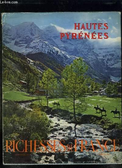 HAUTES PYRENEES. RICHESSES DE FRANCE.