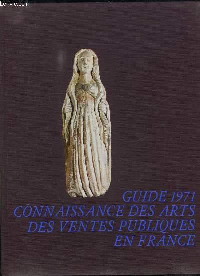 GUIDE 1971 CONNAISSANCE DES ARTS DES VENTES PUBLIQUES EN FRANCE.