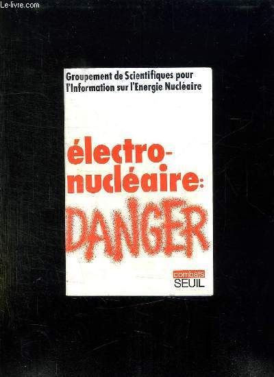 ELECTRONUCLEAIRE DANGER.