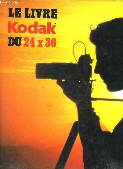 LE LIVRE KODAK DU 24 X 36.