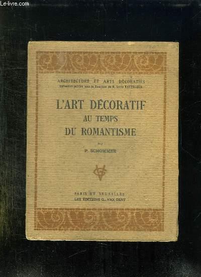 L ART DECORATIF AU TEMPS DU ROMANTISME.