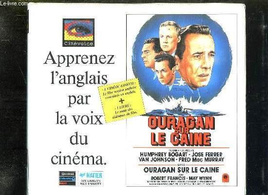 APPRENEZ L ANGLAIS PAR LA VOIX DU CINEMA. 1 VIDEOCASSETTE + 1 LIVRE. OURAGAN SUR LE CAINE.