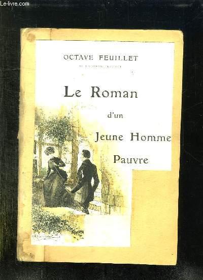 LE ROMAN D UN JEUNE HOMME PAUVRE.