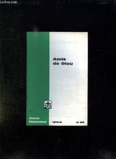 VIVES FLAMMES N° 101. AVRIL 1976. AMIS DE DIEU.