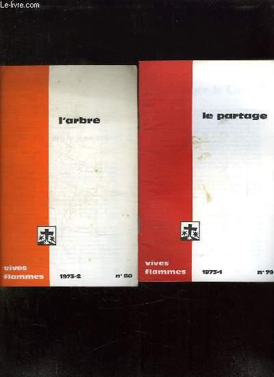 VIVES FLAMMES  DU N° 79 AU N° 84. LE PARTAGE, L ARBRE, LE SOUFFLE, LA ROUTE, LA VOIE DES PETITS, SERVIR. ANNEE 1973