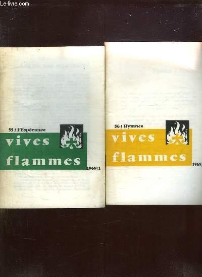 VIVES FLAMMES DU N° 55 AU N° 60 ANNEE 1969. L ESPERANCE, HYMNES, HUMILITE, LA PORTE, LES CHARISMES,  VISAGE DU CHRIST.