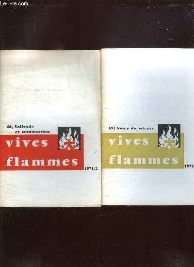VIVES FLAMMES DU N° 67 AU N° 72. CRI DU PAUVRE, SOLITUDE ET COMMUNION,  VOIES DU SILENCE, TRANSFIGURATION, LA VILLE, TRINITE.