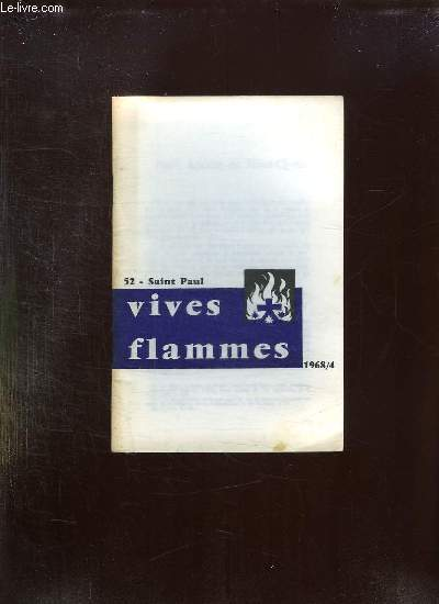 VIVES FLAMMES N° 52 AVRIL 1968. SAINT PAUL.
