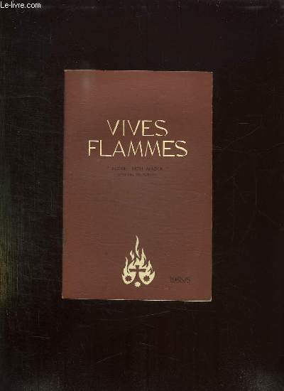 VIVES FLAMMES N° 5 MAI 1965. EGLISE MON AMOUR.