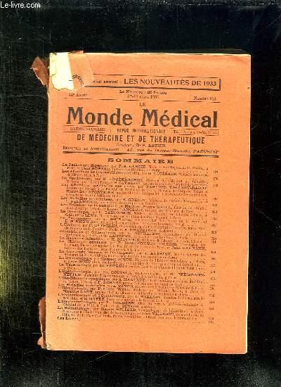 LE MONDE MEDICAL N° 843 DU 1 AU 15 MARS 1934. SOMMAIRE: LA PATHOLOGIE DIGESTIVE, LES AFFECTIONS DE L APPAREIL RESPIRATOIRE, LA NEUROLOGIE...