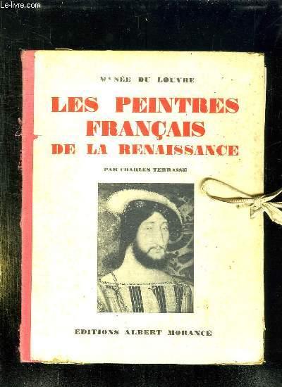 MUSEE DU LOUVRE. LES PEINTRES FRANCAIS DE LA RENAISSANCE.
