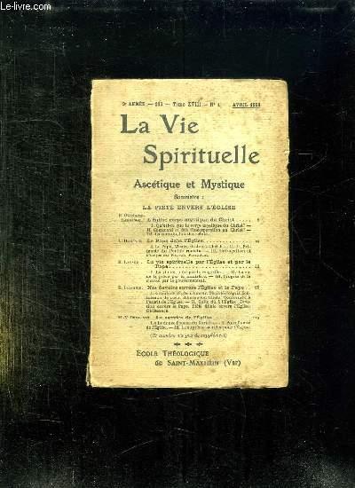 LA VIE SPIRITUELLE TOME XVIII N° 1. AVRIL - SEPTEMBRE 1928. ASCETIQUE ET MYSTIQUE.