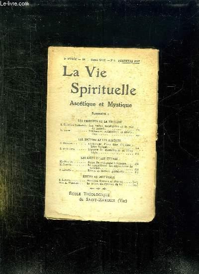 LA VIE SPIRITUELLE 9em ANNEE N° 99. TOME XVII N° 3. DECEMBRE 1927. LES VERTUS THEOLOGALES ET LA NUIT DE L ESPRIT, CONFESSION, SATISFACTION ET ABSOLUTION...