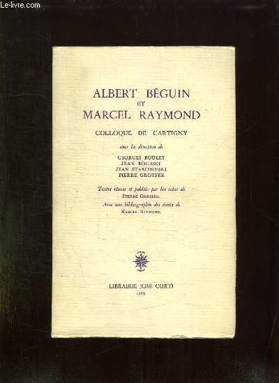 ALBERT BEGUIN ET MARCEL RAYMOND COLLOQUE DE CARTIGNY.