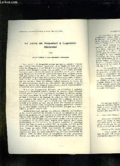 BULLETIN DE LA SOCIETE PREHISTORIQUE FRANCAISE TOME LXV 1968. LE CAMP DE ROQUEFORT A LUGASSON PAR MICHEL SIREIS ET JULIA ROUSSOT LARROQUE.