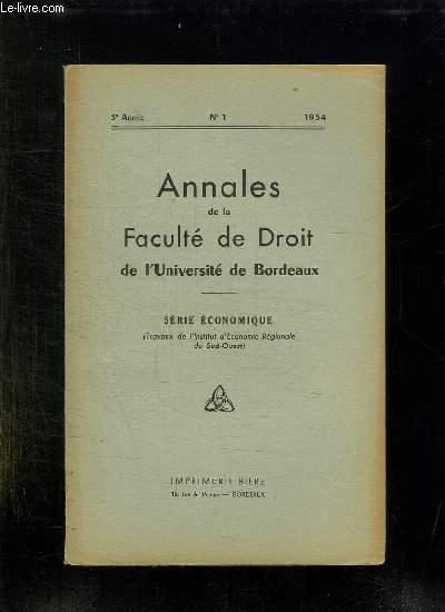 ANNALES DE LA FACULTE DE DROIT DE L UNIVERSITE DE BORDEAUX N° 1 1954. SERIE ECONOMIQUE.
