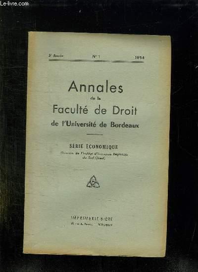 ANNALES DE LA FACULTE DE DROIT DE L UNIVERSITE DE BORDEAUX. N° 1 1954. SERIE ECONOMIQUE.