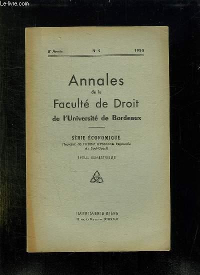 ANNALES DE LA FACULTE DE DROIT DE L UNIVERSITE DE BORDEAUX. N° 2 1953. SERIE ECONOMIQUE.