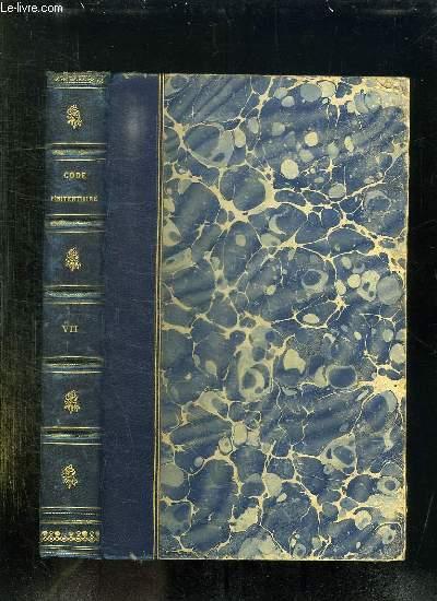 CODE PENITENTIAIRE. RECUEIL DES ACTES ET DOCUMENTS OFFICIELS TOME VII: DU 1 JANVIER 1876 AU 31 DECEMBRE 1878.