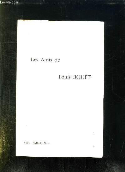 BULLETIN N° 4. 1973. LES AMIS DE LOUIS BOUET.