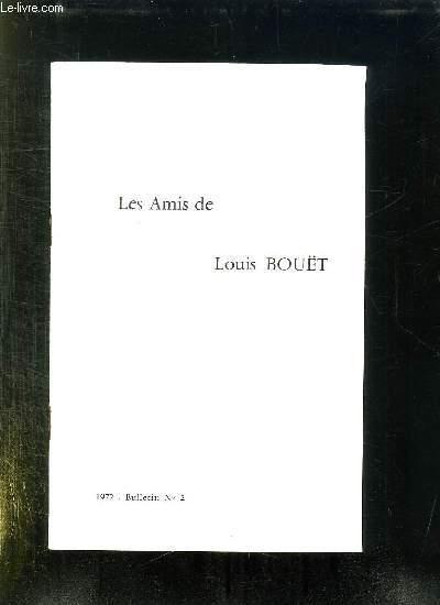 BULLETIN N° 2. 1973. LES AMIS DE LOUIS BOUET.