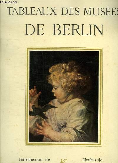 TABLEAUX DES MUSEES DE BERLIN.