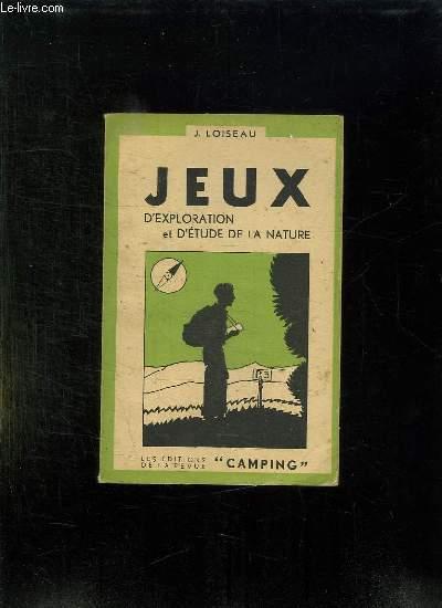 JEUX. TROISIEME VOLUME: JEUX D EXPLORATION ET D ETUDES DE LA NATURE.