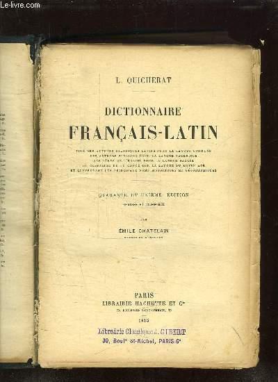 DICTIONNAIRE FRANCAIS LATIN. 41em EDITION REVISEE ET CORRIGEE PAR EMILE CHATELAIN.