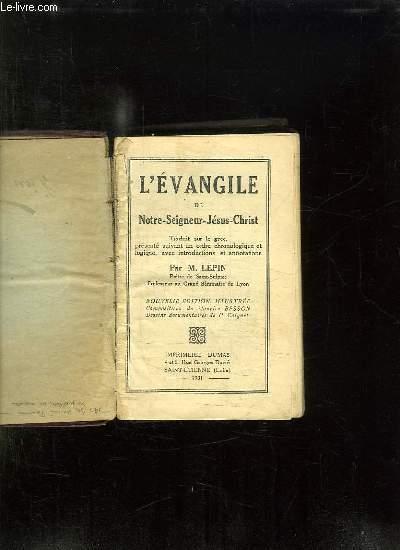 L EVANGILE DE NOTRE SEIGNEUR JESUS CHRIST.