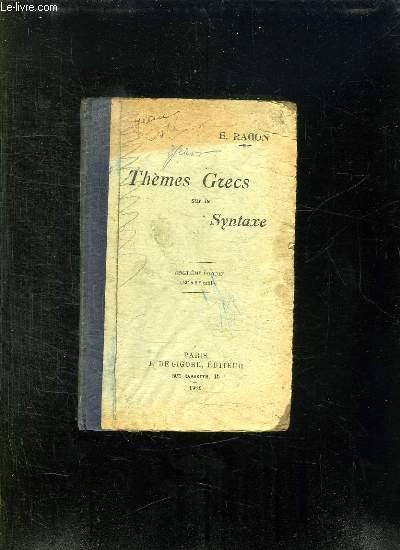 THEMES GRECS SUR LA SYNTAXE. 20em EDITION.