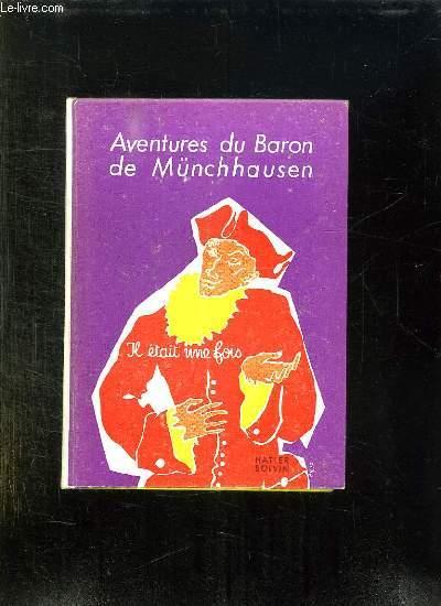 IL ETAIT UNE FOIS ... AVENTURES DU BARON DE MUNCHHAUSEN.
