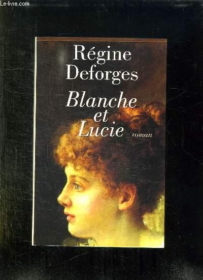 BLANCHE ET LUCIE.