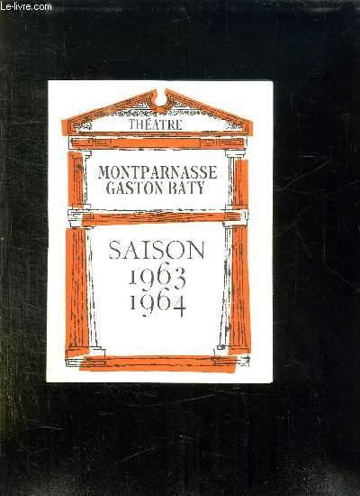 PROGRAMME DU THEATRE MONTPARNASSE GASTON BATY. CAROLINE DE SOMERSET MAUGHAM.