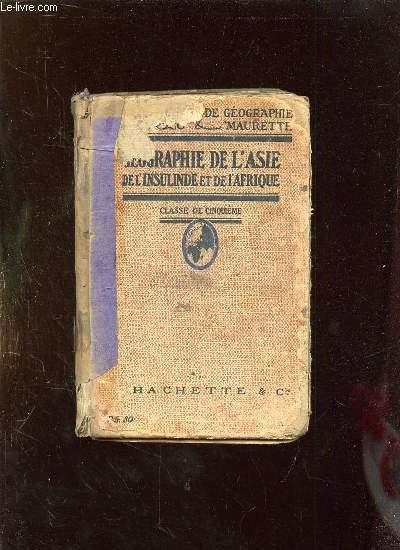 GEOGRAPHIE DE L ASIE DE L INSULINDE ET DE L AFRIQUE.