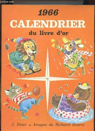 1966 CALENDRIER DU LIVRE D OR.