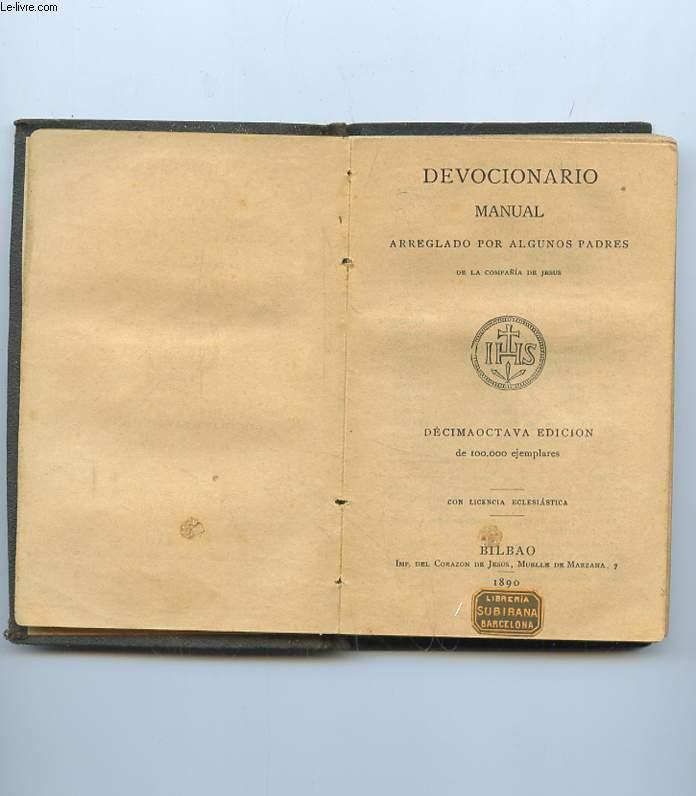 DEVOCIONARIO MANUAL ARREGLADO POR ALGUNOS PADRES DE LA COMPANIA DE JESUS. TEXTE EN ESPAGNOL.