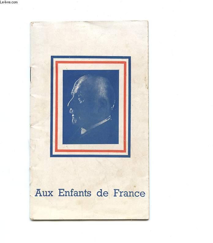 AUX ENFANTS DE LA FRANCE.