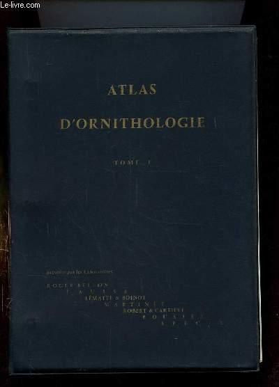 ATLAS D ORNITHOLOGIE TOME 1. INCOMPLET. MANQUE DE LA FICHE 2 A 6, 13, 32, 52, 63.