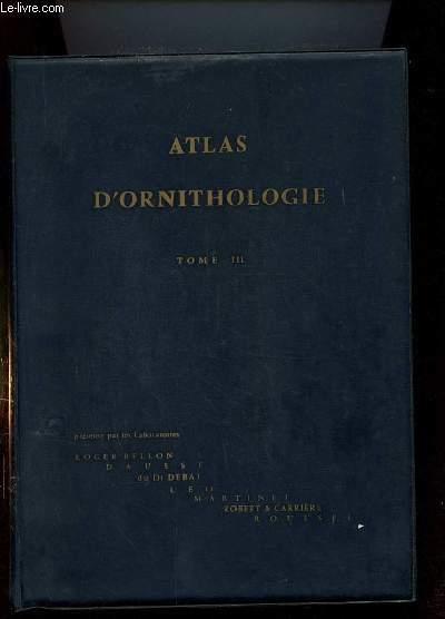 ATLAS D ORNITHOLOGIE TOME 3. DE LA FICHE 163 A 243. INCOMPLET  MANQUE: 193.