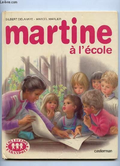 MARTINE A L ECOLE.