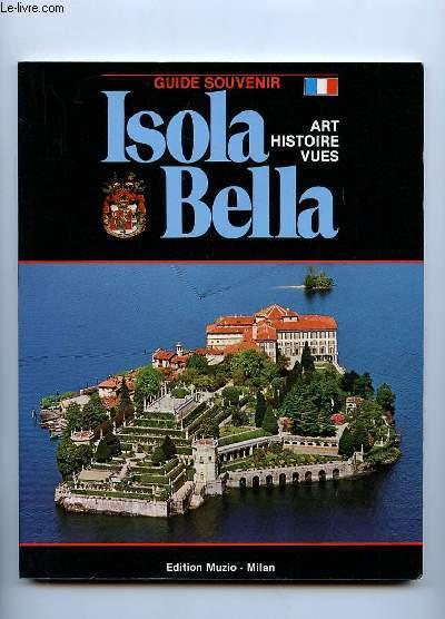 GUIDE SOUVENIR. ISOLA BELLA. ART HISTOIRE VUES.