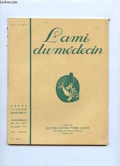 L AMI DU MEDECIN N° 189. FEVRIER 1939. DANS CE NUMERO: CONTREBANDE HUMAINE.