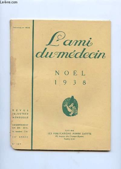 L AMI DU MEDECIN N° 187 DECEMBRE 1938. DANS CE NUMERO: CARABOSSE VOUS PARLE PAR ANDRE BIRABEAU.