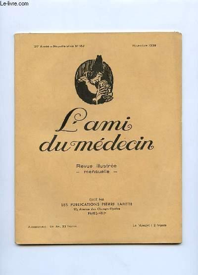 L AMI DU MEDECIN N° 164 NOVEMBRE. DANS CE NUMERO: CHASSEURS DE NOUVELLES.