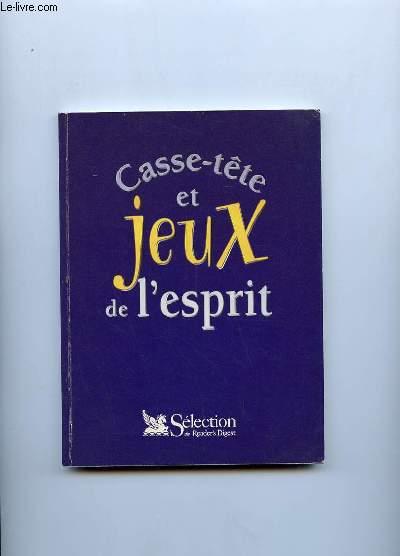 CASSE TETE ET JEUX DE L ESPRIT.