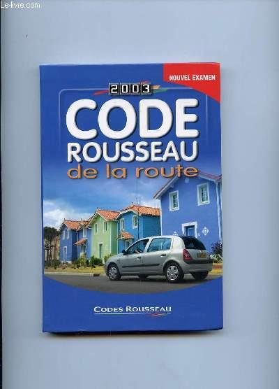 CODE DE LA ROUTE 2003. ROUSSEAU.